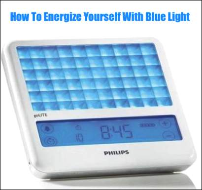 How To Energize Yourself With Blue Light