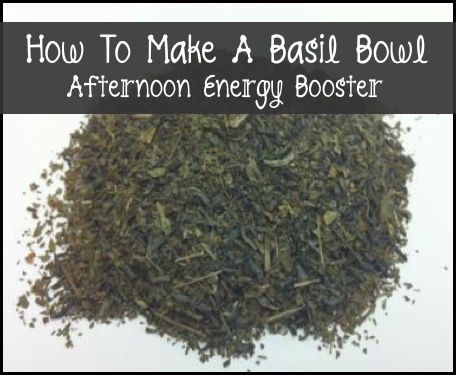 How To Make A Basil Bowl