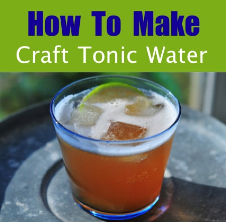 How To Make Craft Tonic Water