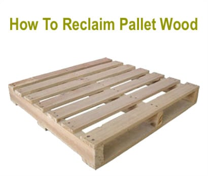 How-To-Reclaim-Pallet-Wood
