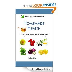 Free For Kindle – Homemade Health: Home Remedies Your Grandmother Knew