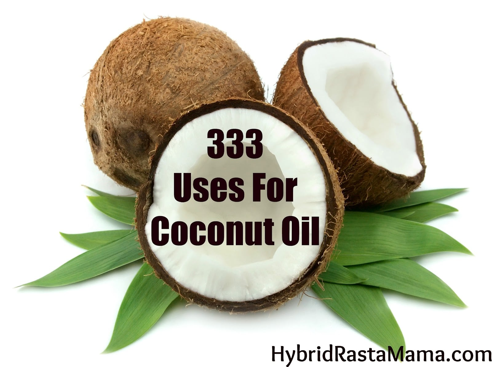 333 Incredible Ways To Use Coconut Oil