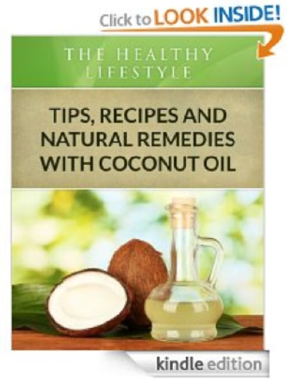Coconut Oil:Tips, Recipes and Natural Remedies