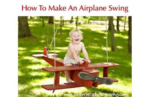 how to make an airplane swing homestead survival. Black Bedroom Furniture Sets. Home Design Ideas
