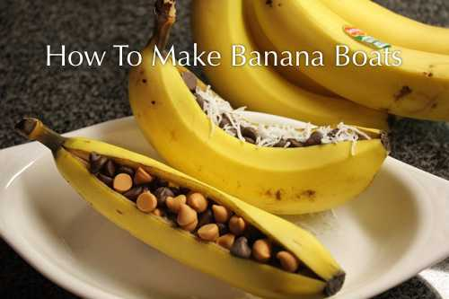 How To Make Banana Boats On The Grill
