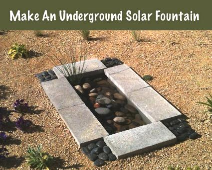 How To Make An Underground Solar Fountain