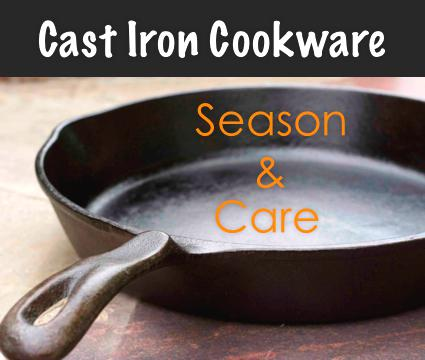 Season And Care For Cast Iron Cookware