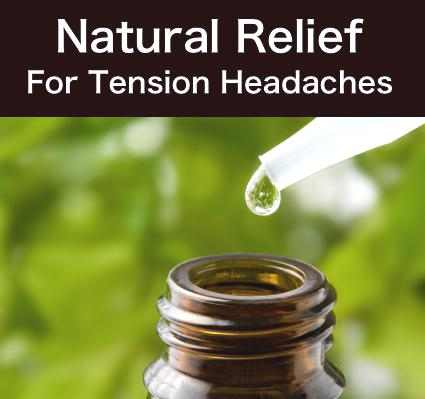 Natural Relief For Tension Headaches