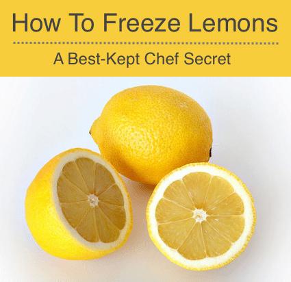 How To Freeze Lemons: A Best-Kept Chef Secret Revealed