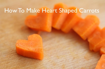 How To Make Heart Shaped Carrots