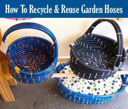 How To Recycle And Reuse Garden Hoses