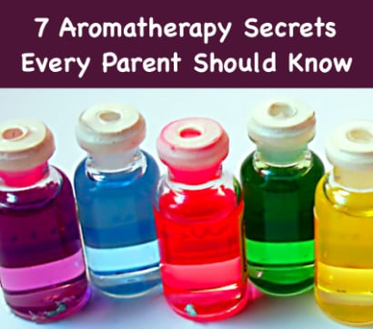 7-Aromatherapy-Secrets-Every-Parent-Should-Know