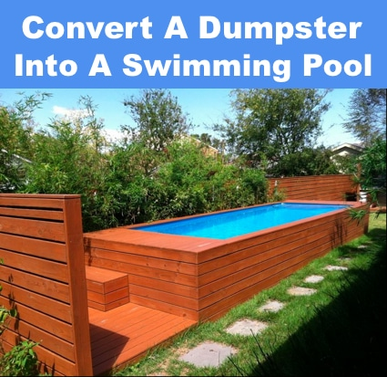 Convert A Dumpster Container Into A Swimming Pool