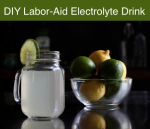 DIY Labor-Aid Electrolyte Drink