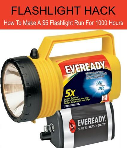 Flashlight Hack: Make A $5 Flashlight Run For 1000 Hours