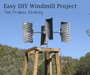 Easy DIY Windmill Project That Produces Electricity
