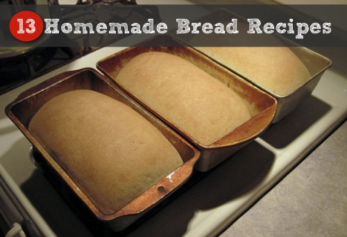 13-Homemade-Bread-Recipes