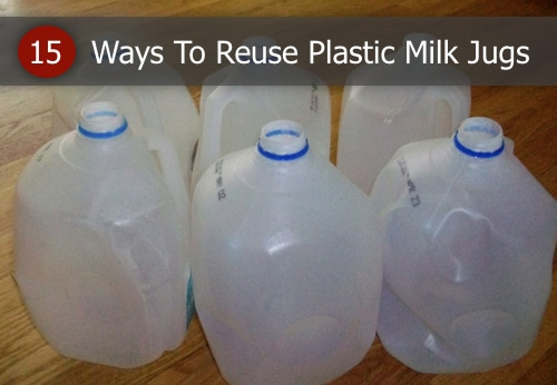15 Ways To Re-Use Plastic Milk Jugs