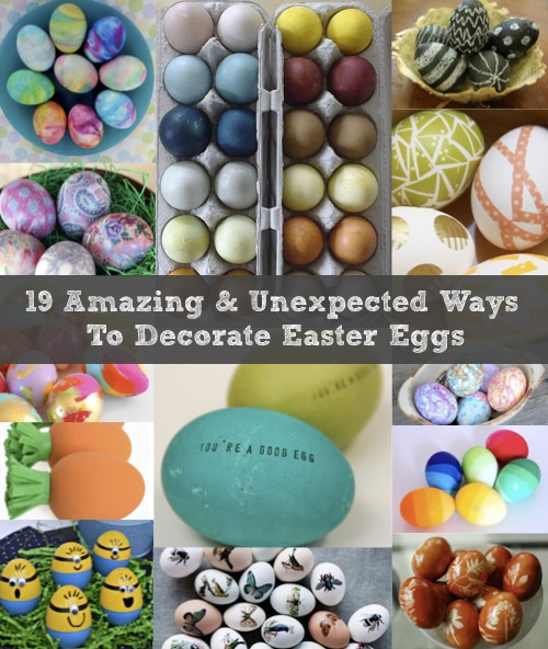 19 Amazing & Unexpected Ways To Decorate Easter Eggs