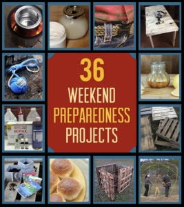 36 Weekend Preparedness Projects
