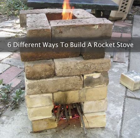 6 Different Ways To Build A Rocket Stove