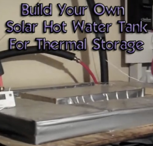 DIY Solar Hot Water Tank For Thermal Storage (Solar Hot Water Tank)
