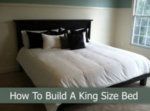 How To Build A King Size Bed