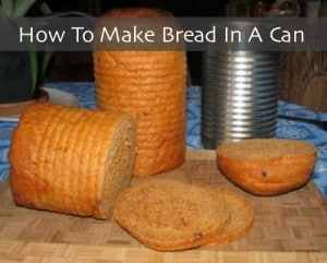 How To Make Bread In A Can