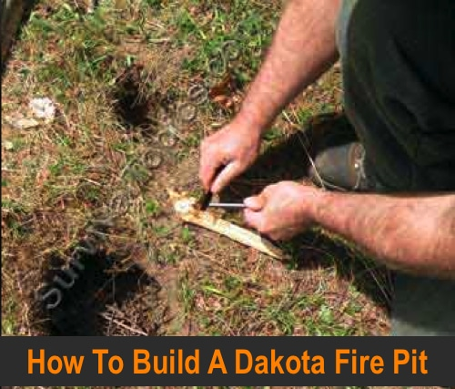 Survival-Skills-How-To-build-A-Dakota-Fire-Pit