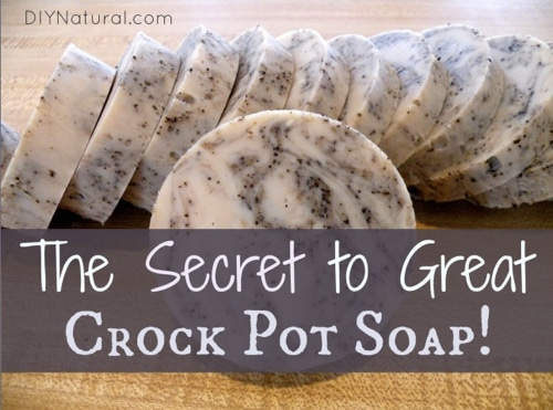 The Secret To Making Great Crock Pot Soap