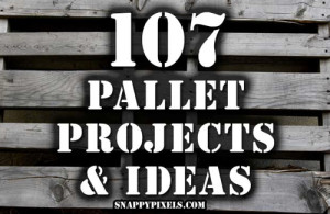 107 Ingenious Pallet Projects & Ideas