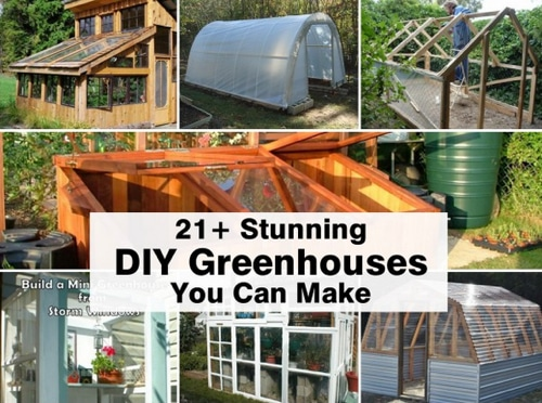 21 Stunning Garden Greenhouses You Can Make