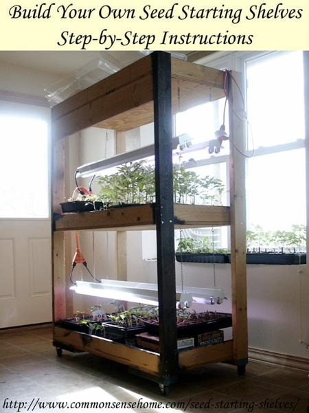 How To Build Your Own Seed Starting Shelves