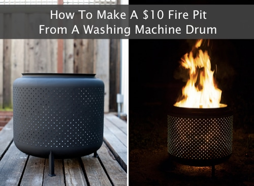 How To Make A $10 Fire Pit From A Washing Machine Drum