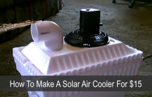 How To Make A Solar Air Cooler For $15