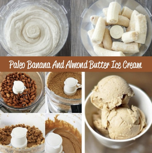 How To Make Banana & Almond Butter Ice Cream (Paleo)