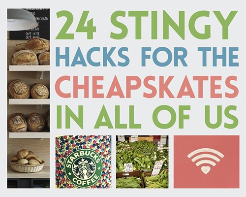 24-Stingy-Hacks-For-The-Cheapskates-In-All-Of-Us