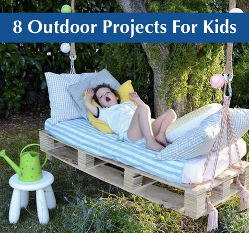 8-Awesome-Outdoor-Projects-For-Kids