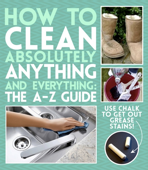 Cleaning Tips: How To Clean Anything And Everything