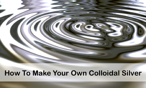 How-To-Make-Your-Own-Colloidal-Silver