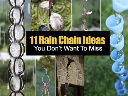 11 Rain Chain Ideas – You Don't Want To Miss