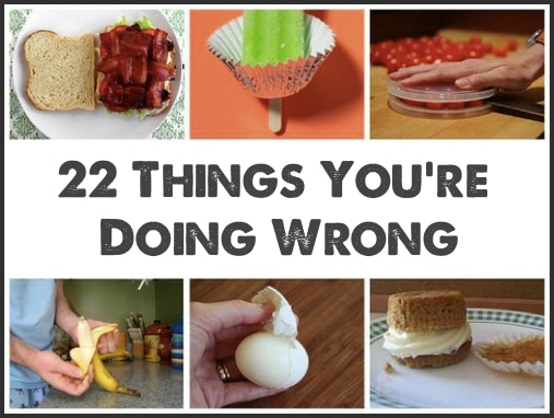 22-Things-You-Are-Doing-Wrong