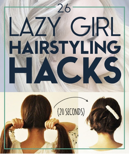 26-Lazy-Girl-Hairstyling-Hacks