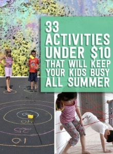 33 Summer Activities Under $10 That Will Keep Your Kids Busy All