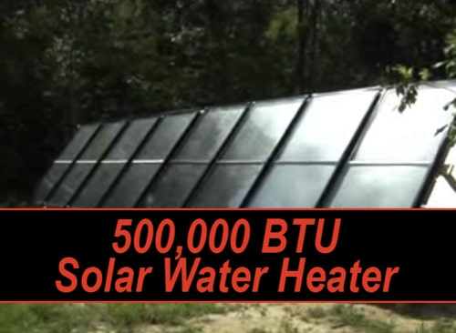 Build A 500,000 BTU DIY Solar Water Heater
