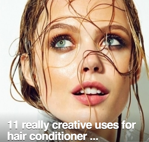 11-Really-Creative-Ways-To-Use-Hair-Conditioner