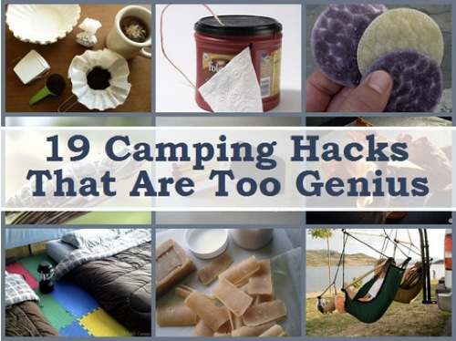 19 Best Camping Hacks That Are Too Genius
