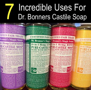 7 Incredible Uses For Dr. Bronner's Castile Soap