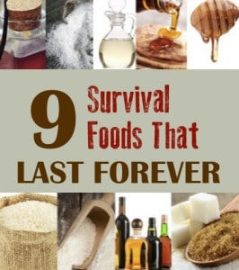 9 Survival Foods That Last Forever