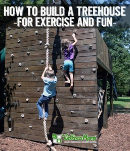 How To Build A Treehouse For Fun And Exercise